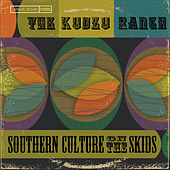 The Kudzu Ranch von Southern Culture on the Skids
