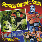 Santo Swings von Southern Culture on the Skids