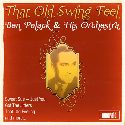 That Old Swing Feel by Ben Pollack