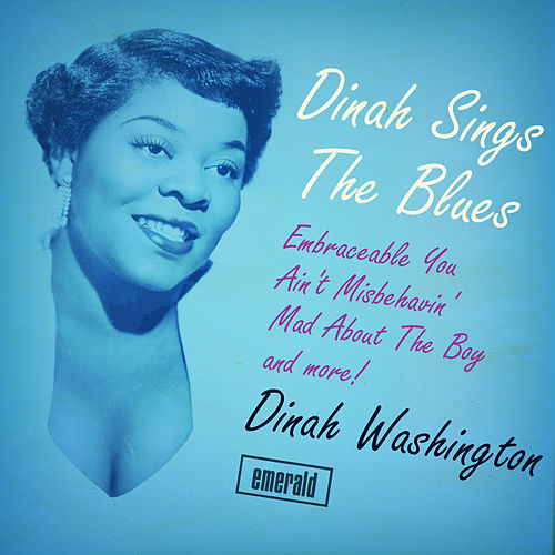 Dinah Sings the Blues by Dinah Washington