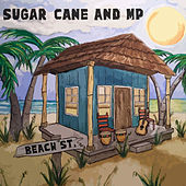 Beach St. by Sugar Cane and MP
