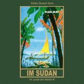 Im Sudan - Karl Mays Gesammelte Werke, Band 18 (Ungekürzte Lesung) von Karl May
