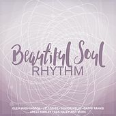 Beautiful Soul Rhythm by Various Artists