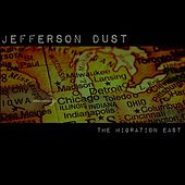 The Migration East de Jefferson Dust