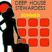 Deep House Stewardess - Summer by Various Artists
