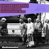 Kaffeefahrt #22 - Die etwas andere elektronische Reise von Various Artists
