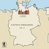 Electronic Ambassador, Vol. 2 (Hamburg) by Various Artists
