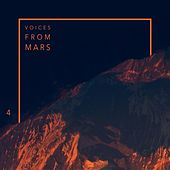 Voices from Mars 4 von Various Artists