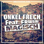 Magisch by Onkel Frech