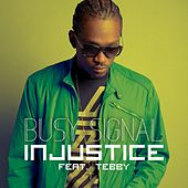Injustice de Busy Signal
