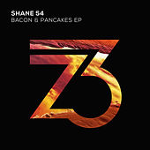 Bacon & Pancakes EP von Shane 54