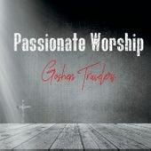 Passionate Worship by Goshen Travelers
