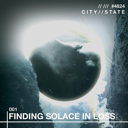 Finding Solace in Loss by City-state
