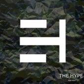 The Hype by John Garcia. Luis Caballero