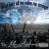 What Don't Kill Me Makes Me Stronger von Mr. Anderson