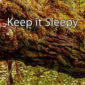 Keep it Sleepy de Sleepicious