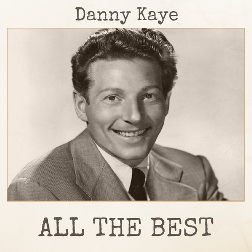 All The Best by Danny Kaye