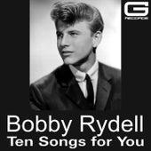 Ten songs for you de Bobby Rydell