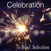 Celebration Soul Selection by Various Artists