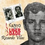 Canto de Liberdade de Ricardo Vilas