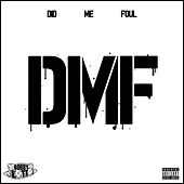 Dmf by Bobby Lotto