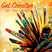 Get Creative With Soul Classics de Various Artists