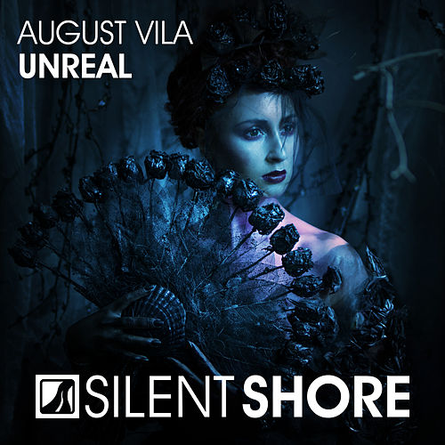 Unreal by August Vila