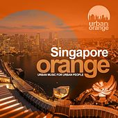 Singapore Orange (Urban Oriental Music) by Various Artists