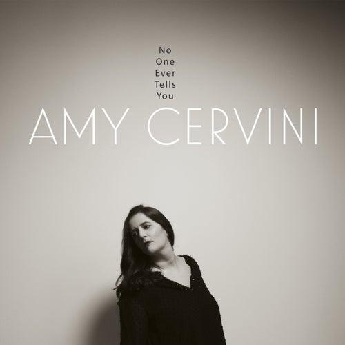 No One Ever Tells You de Amy Cervini