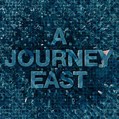 A Journey East von Ray Moore