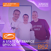 A State Of Trance Episode 862 (+ XXL Guest Mix: Ben Gold) von Various Artists