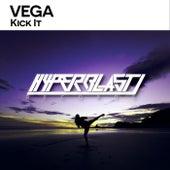 Kick It von Vega