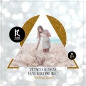 Feeling Good (feat. Kiki Prokic) by Vitaco