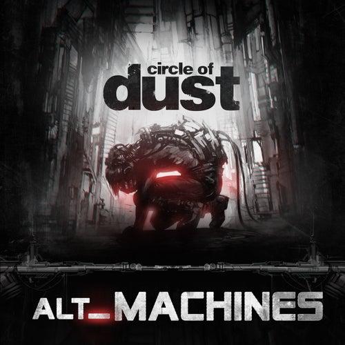 alt_Machines de Circle of Dust