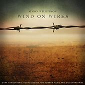 Wind on Wires by Simon Wilkinson
