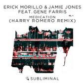 Medication (Harry Romero Remix) by Erick Morillo & Jamie Jones