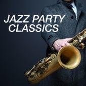 Jazz Party Classics von Various Artists