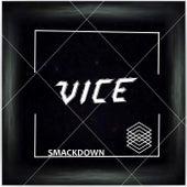 Smackdown von Vice