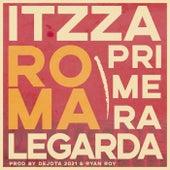 Roma de Itzza Primera