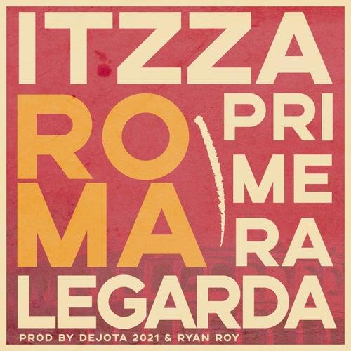 Roma by Itzza Primera