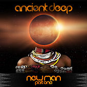 Newman, Pt. 1 by Ancient Deep