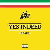 Yes Indeed by Lil Baby