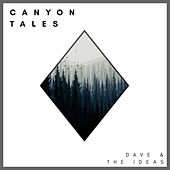 Canyon Tales by Dave