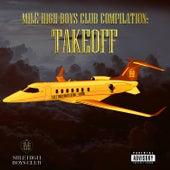 Mile High Boys Club Compilation, Vol. 1; Take Off de Mile High Boys Club
