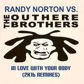 In Love with Your Body (2K16 Remixes) by Randy Norton