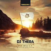 Far Away E. P. (Pro Mixes) van Dj Thera