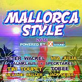 Mallorca Style 2018 Powered by Xtreme Sound by Various Artists