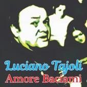 Amore Baciami by Luciano Tajoli