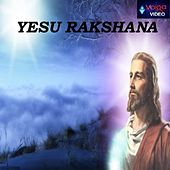 Yesu Rakshana de Various Artists