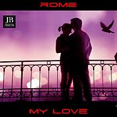 Rome My Love by Various Artists